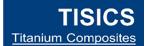 Tisics (Titanium Composites)